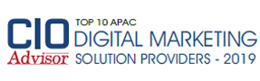 Top 10 APAC Digital Marketing Solution Providers - 2019