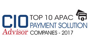 Top 10 APAC Payment Solution Companies - 2017