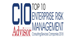 Top 10 Enterprise Risk Management Consulting/Services Companies - 2018