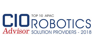 Top 10 Apac Robotics Solution Providers - 2018