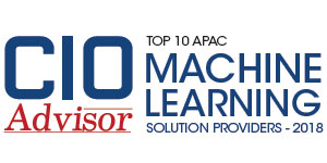 Top 10 APAC Machine Learning Solution Providers - 2018