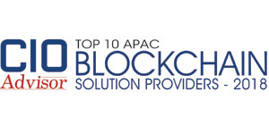 Top 10 APAC Blockchain Solution Providers - 2018