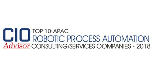 Top 10 Apac Robotic Process Automation Consulting/Services Companies - 2018